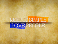 Keep It Simple, Love People