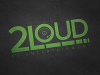2Loud DJ Entertainment