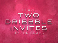 Two Dribbble Invites Available