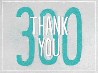 300_followers_thank_you_dribbble_400-300_teaser