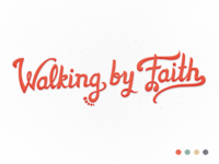 Walking By Faith - Final