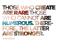 Those who create...