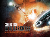 Coming Soon...Into Darkness