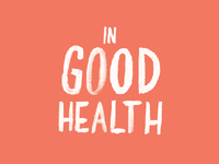 "Logo Ideation for ""In Good Health"" Packaging Project"
