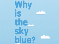 Why Is The Sky Blue
