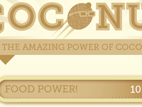 The Amazing Power of Coconut! Pt II