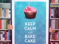 Keep Calm & Bake Cake