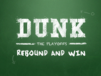 The Dunk Playoffs!