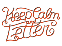 Keep Calm and Letter