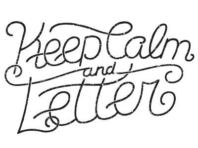 Keep_calm_and_letter_v2_bw_shot
