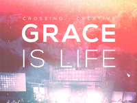 Grace Is  Life - Album Artwork