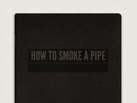 How To Smoke A Pipe.