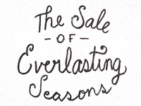 The Sale Of Everlasting Seasons