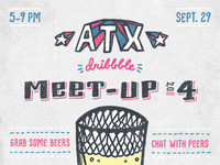 ATX Dribbble Meet-Up #4
