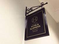 Hype & Slippers Studio Sign