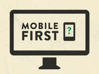 Mobile First Desktop