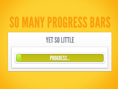 So-many-progress-bars-and-yet-so-little-progress