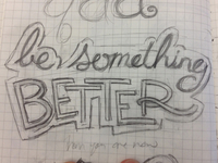 Be Something Better