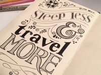 Sleep Less & Travel More (take 2)