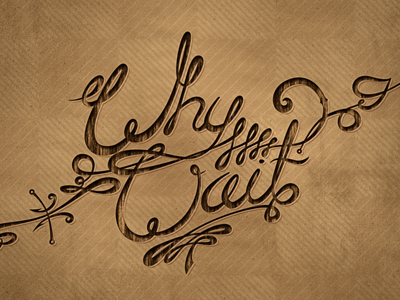 Whywaitdribbble