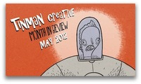 Tinman Creative Month in Review - May 2012