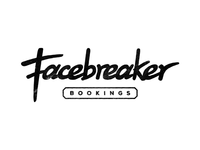 Facebreaker Bookings
