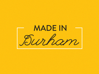 Made In Durham